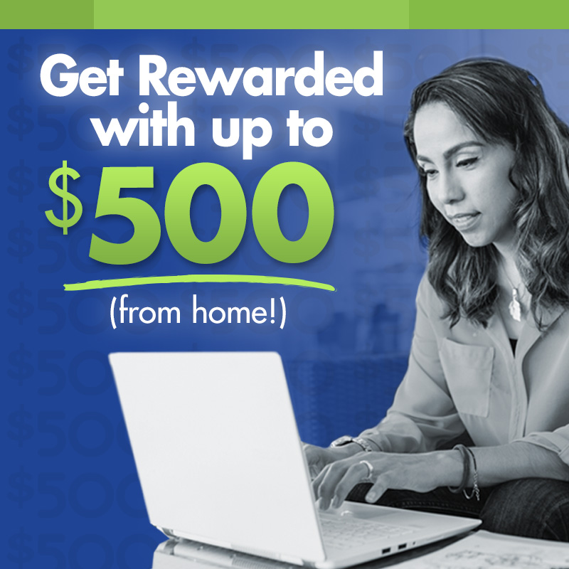 Earn Up to $500